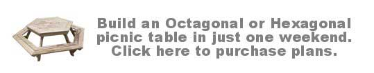 Octagon or Hexagon Picnic Table Plans